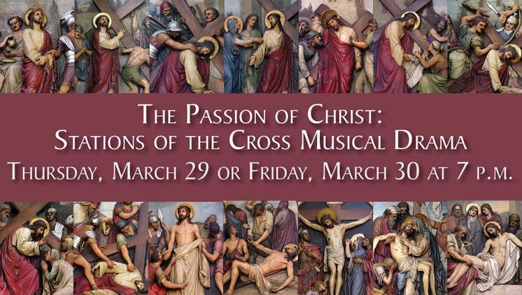 The Passion of Christ: Stations of the Cross Musical Drama
